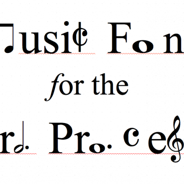 Music Fonts for the Word Processor