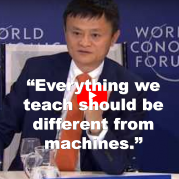 "Jack Ma – ""Everything We Teach Should Be Different From Machines"""